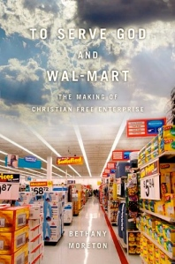 To Serve God and Wal-Mart